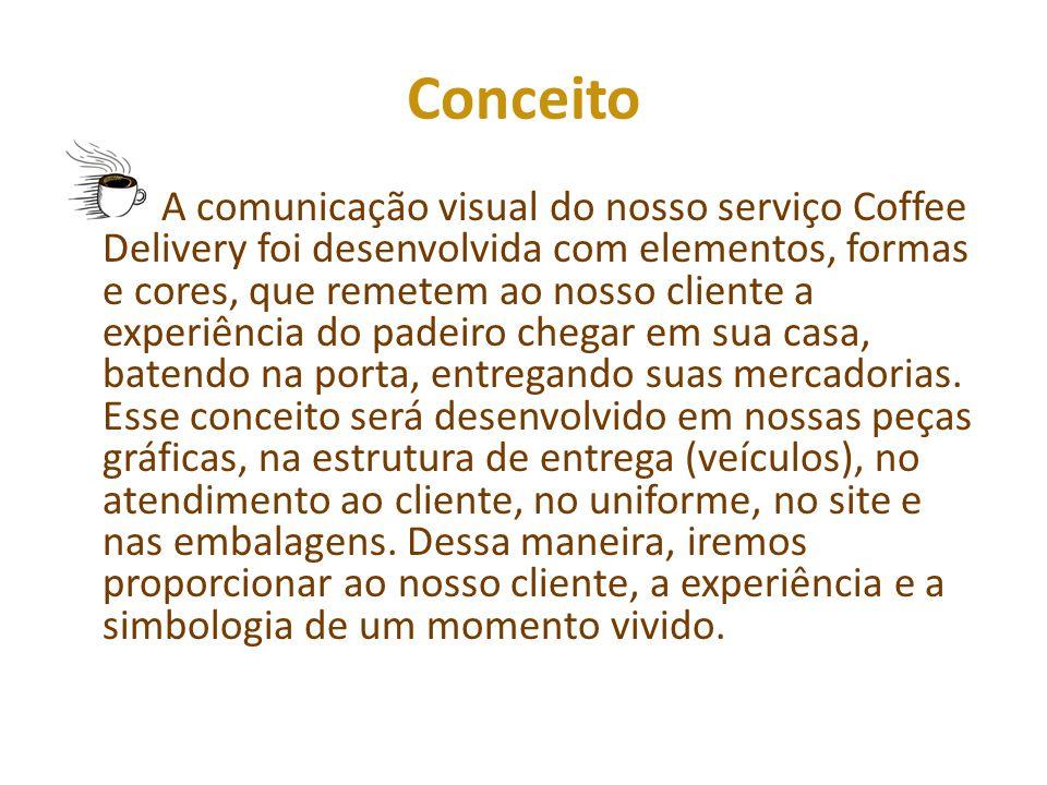 Conceito A comunicação visual do nosso serviço Coffee Delivery foi desenvolvida com elementos, formas e cores, que remetem ao nosso cliente a experiência do padeiro chegar em sua casa, batendo na porta, entregando suas mercadorias.