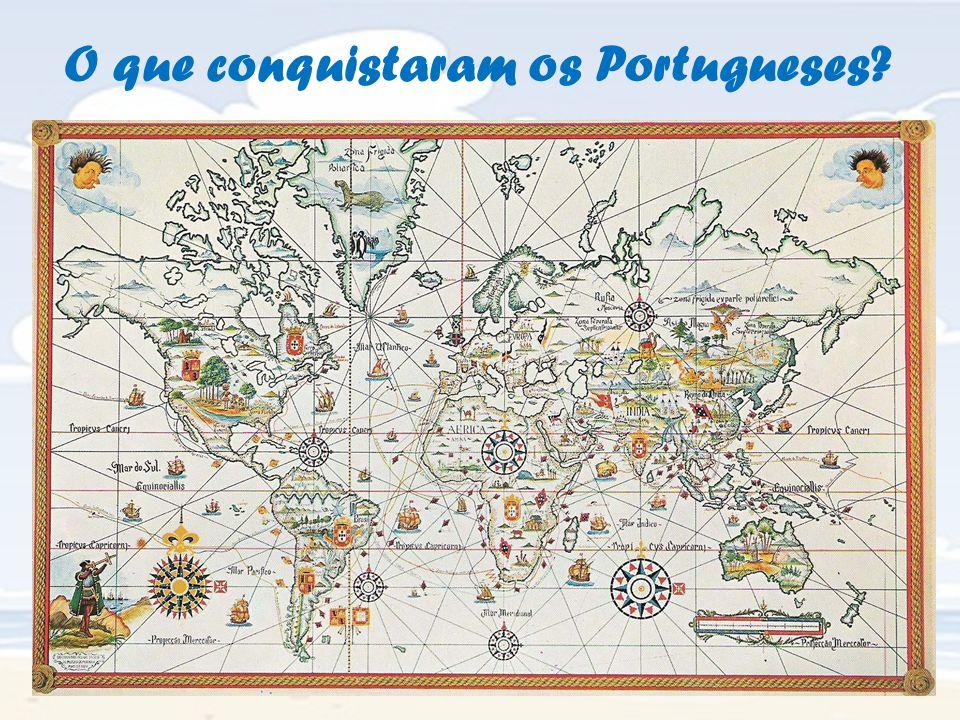 O que conquistaram os Portugueses?