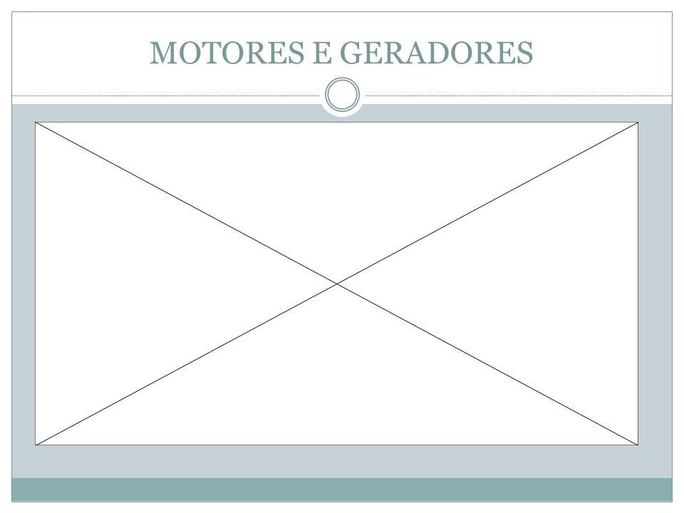 MOTORES E GERADORES