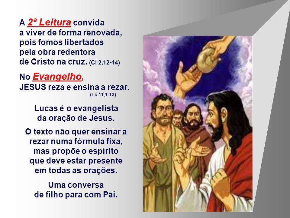 A 2ª Leitura convida a viver de forma renovada, pois fomos libertados pela obra redentora de Cristo na cruz.
