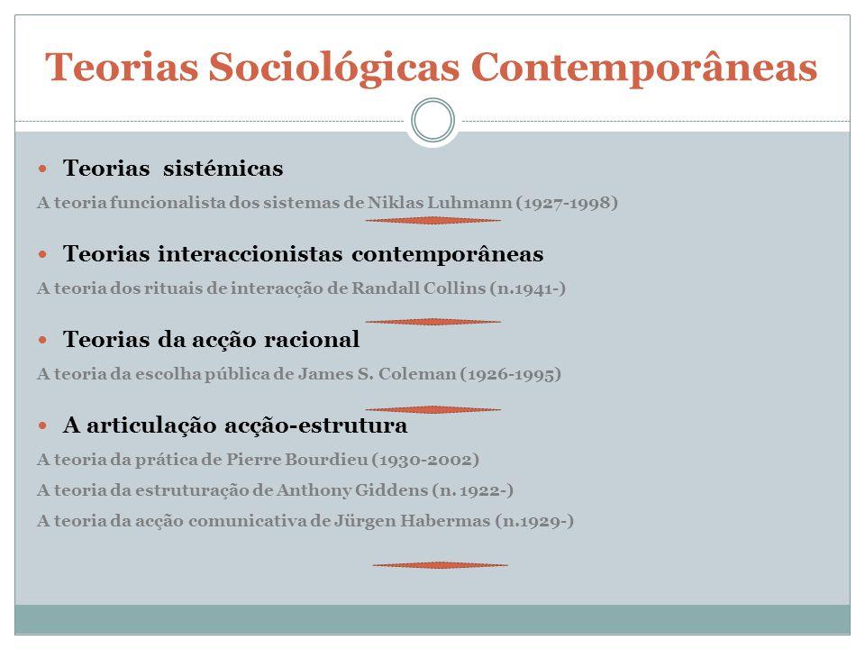 Apontamentos conclusivos Uma das características de sempre da Sociologia é a ausência de um corpo teórico unificado.