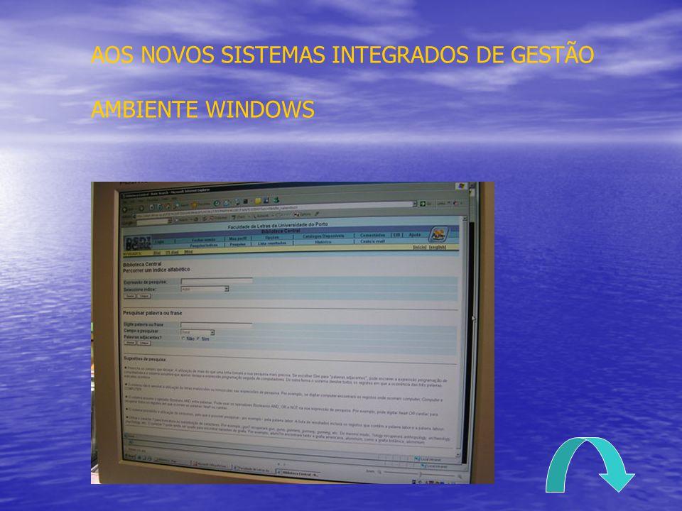 AOS NOVOS SISTEMAS INTEGRADOS DE GESTÃO AMBIENTE WINDOWS