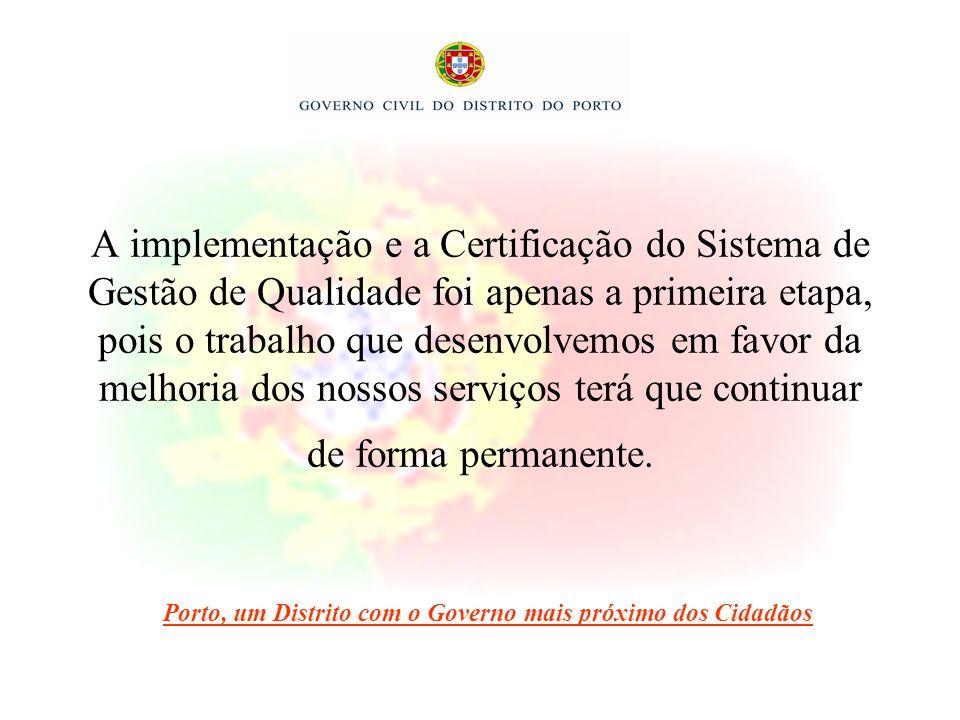 A implementação e a Certificação do Sistema de Gestão de Qualidade foi apenas a primeira etapa, pois o trabalho que desenvolvemos em favor da melhoria