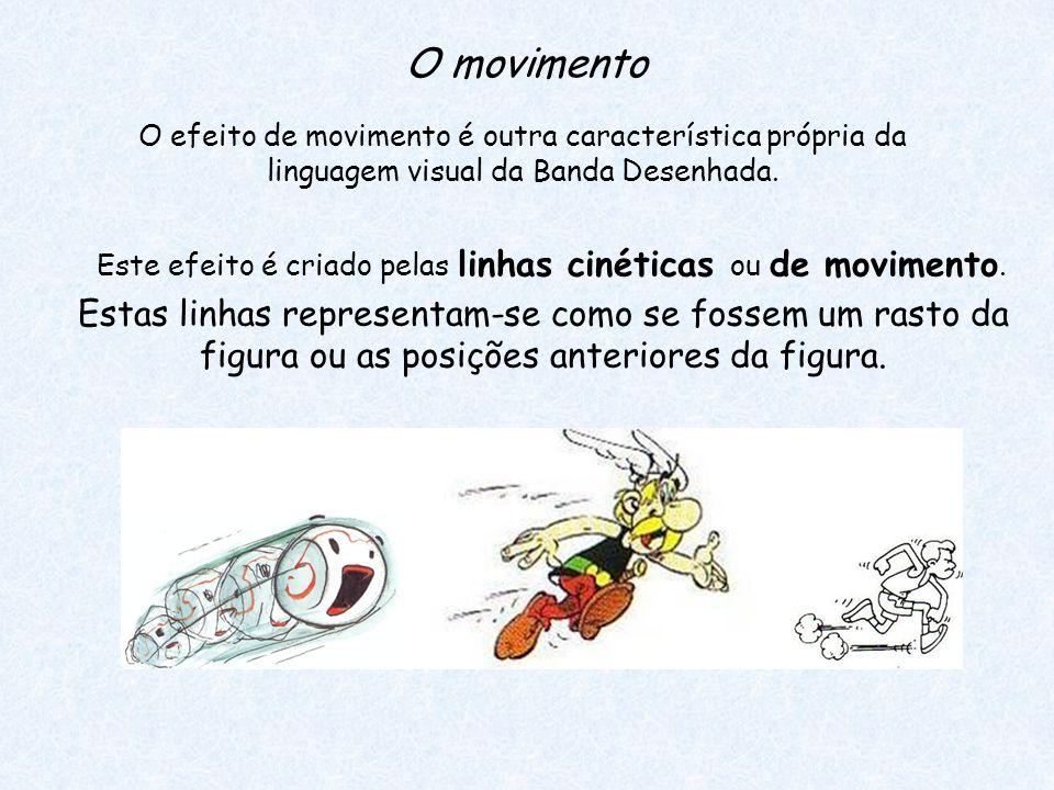 O efeito de movimento é outra característica própria da linguagem visual da Banda Desenhada.
