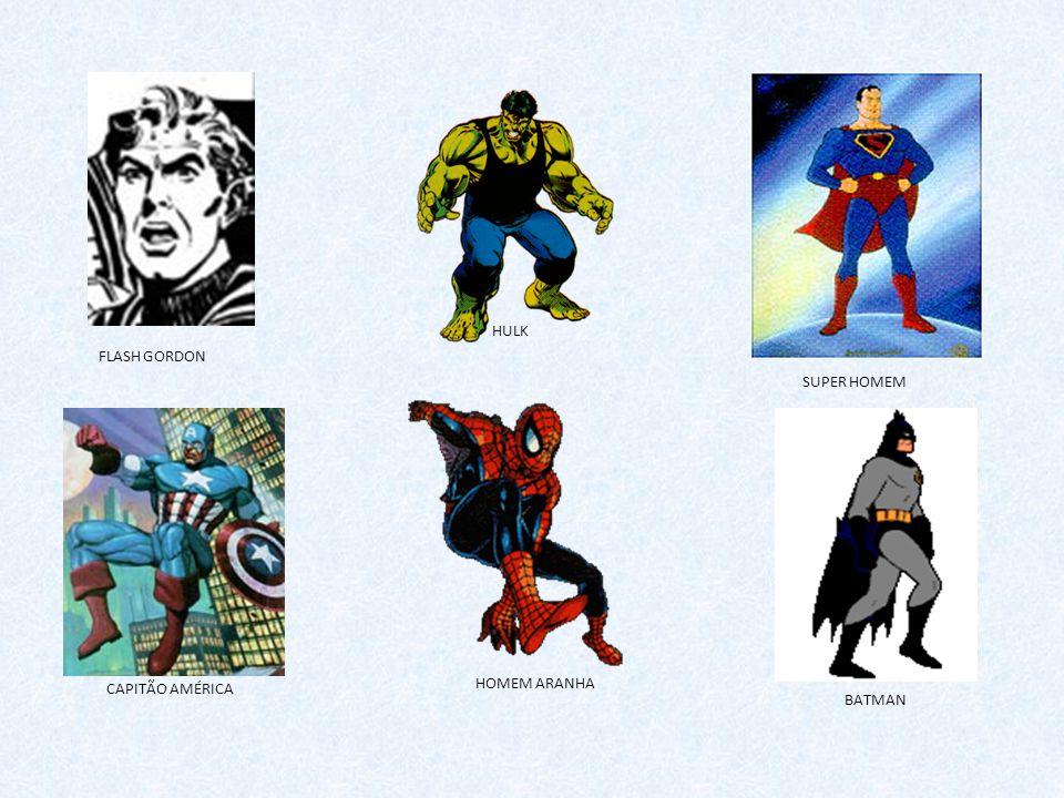 SUPER HOMEM FLASH GORDON CAPITÃO AMÉRICA HOMEM ARANHA BATMAN HULK