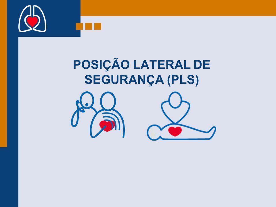 POSIÇÃO LATERAL DE SEGURANÇA (PLS)