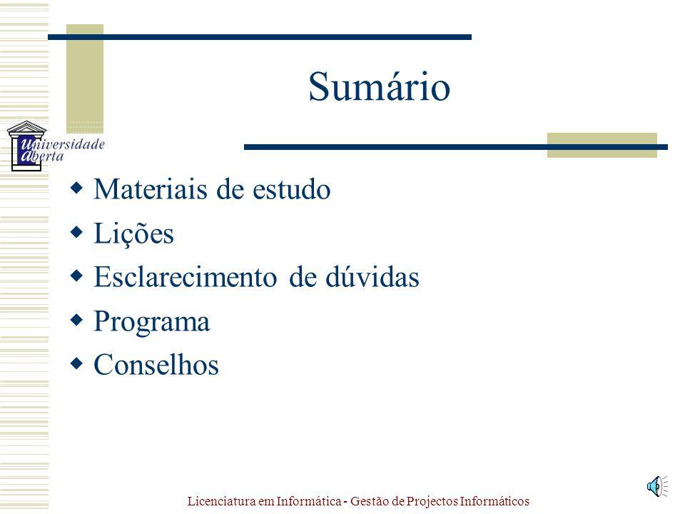 Gestão de Projectos Informáticos Licenciatura em Informática Precedências: Engenharia de Software Código da Cadeira: 2613 Docente: José Coelho