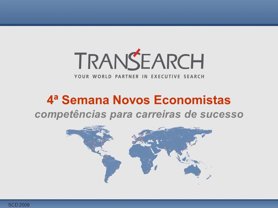 SCD 2009 4ª Semana Novos Economistas competências para carreiras de sucesso