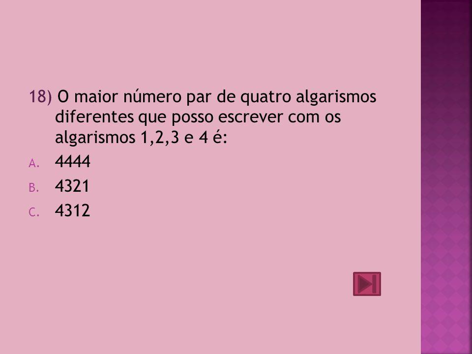 17) 13 Є … A.{números pares} B. {números inteiros menores do que dez} C.