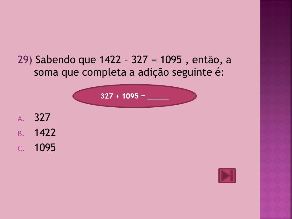 28) Os números escondidos na sequência seguinte são: A.