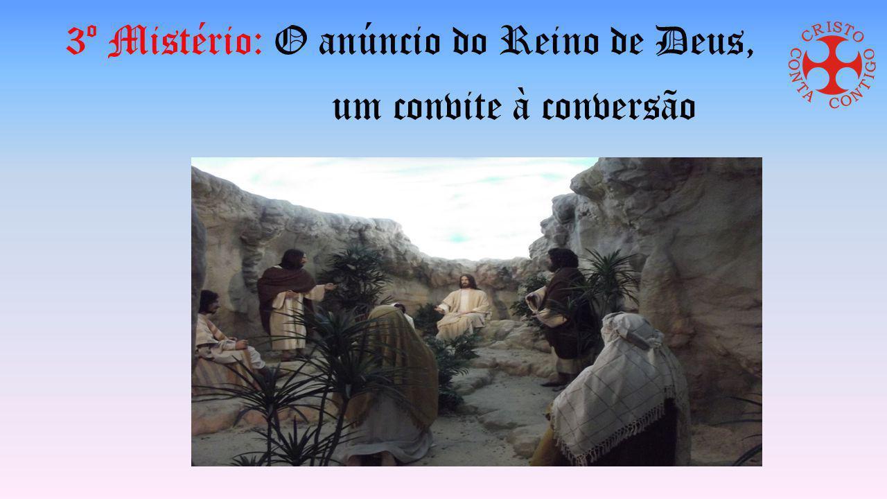 3º Mistério: O anúncio do Reino de Deus, um convite à conversão