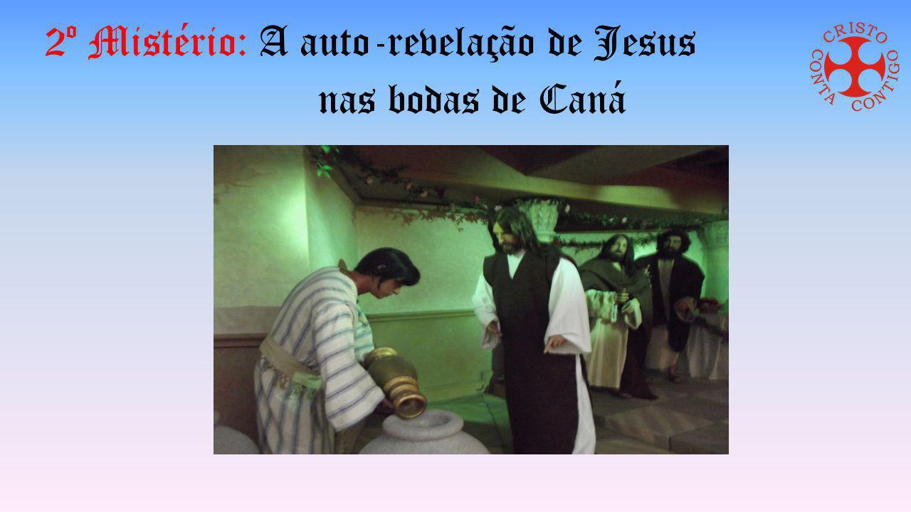 2º Mistério: A auto-revelação de Jesus nas bodas de Caná