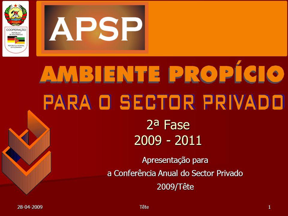 28-04-2009Tête1 2ª Fase 2009 - 2011 Apresentação para a Conferência Anual do Sector Privado 2009/Tête