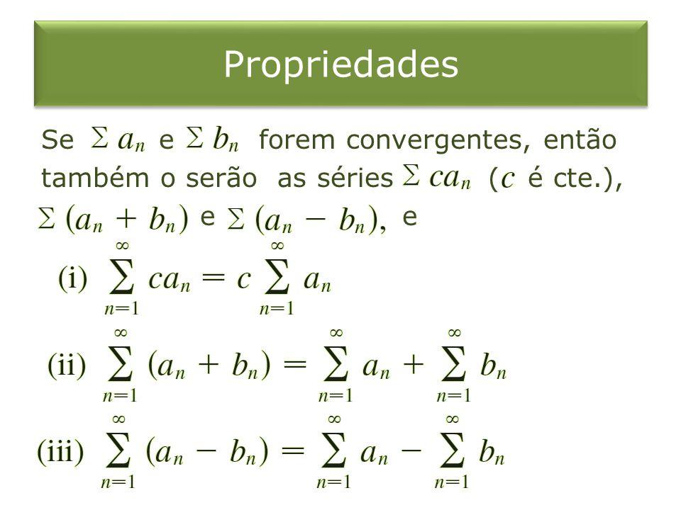 Exemplo 9 Calcule a soma da série
