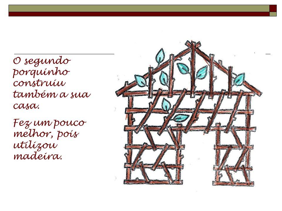 O primeiro porquinho construiu uma casa. Como não se queria cansar muito, construiu-a de palha.