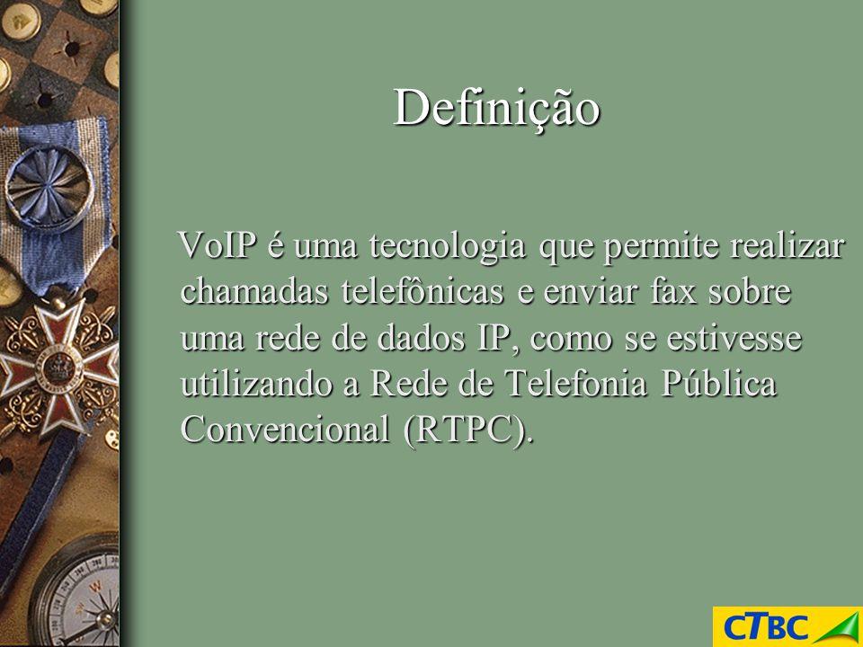 Definição VoIP é uma tecnologia que permite realizar chamadas telefônicas e enviar fax sobre uma rede de dados IP, como se estivesse utilizando a Rede
