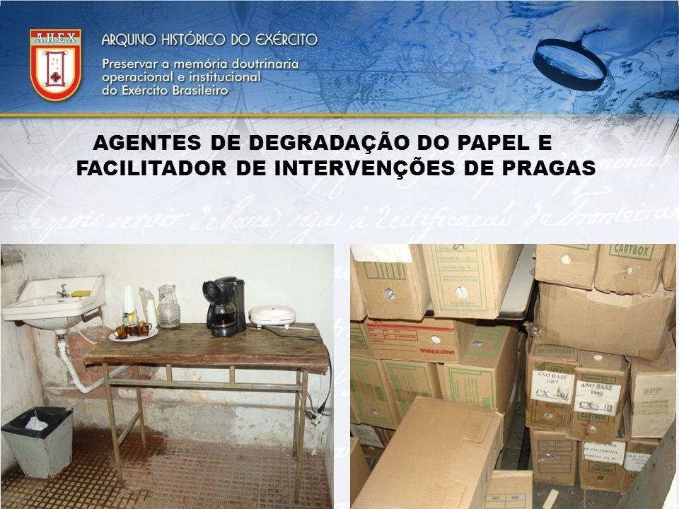 AGENTES DE DEGRADAÇÃO DO PAPEL E FACILITADOR DE INTERVENÇÕES DE PRAGAS