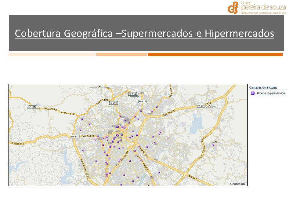 Cobertura Geográfica –Supermercados e Hipermercados