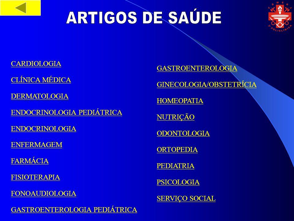 Sair www.3apoliclinica.cbmerj.rj.gov.br polniteroi@cbmerj.rj.gov.br ouvidoria_3pol@cbmerj.rj.gov.br Tel: 3399-4690 3399-4692 GOVERNO DO ESTADO DO RIO DE JANEIRO SUBSECRETARIA DE ESTADO DA SAÚDE E DEFESA CIVIL CORPO DE BOMBEIROS MILITAR DO ESTADO DO RIO DE JANEIRO DIRETORIA GERAL DE SAÚDE 3ª POLICLÍNICA - NITERÓI
