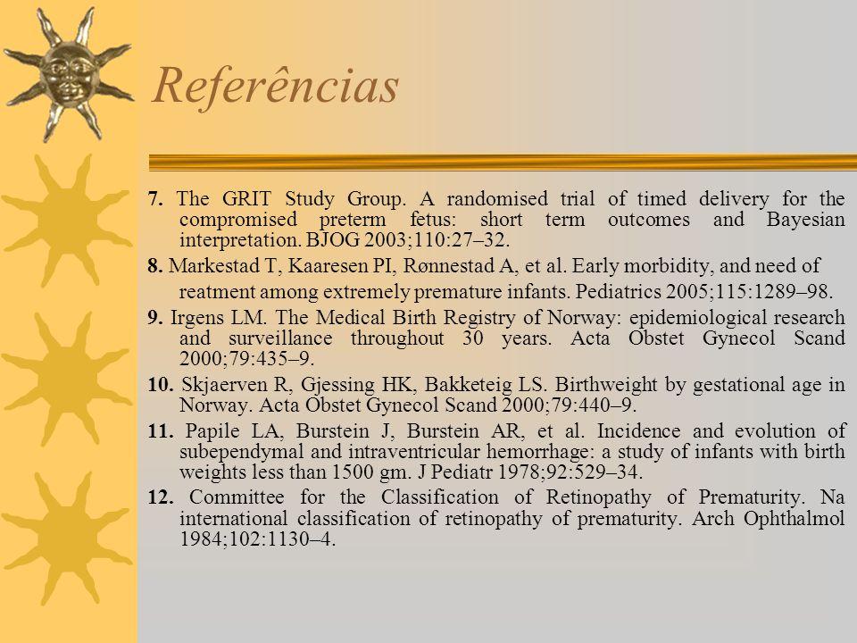 Referências 7.The GRIT Study Group.