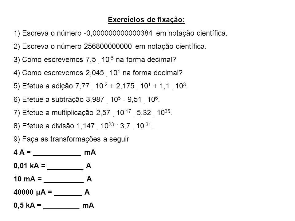 EXEMPLO EXEMPLO 1- Uma corrente elétrica de 2,5 mA atravessa a seção reta de um fio metálico, num intervalo de tempo igual a 2,0 milissegundos.