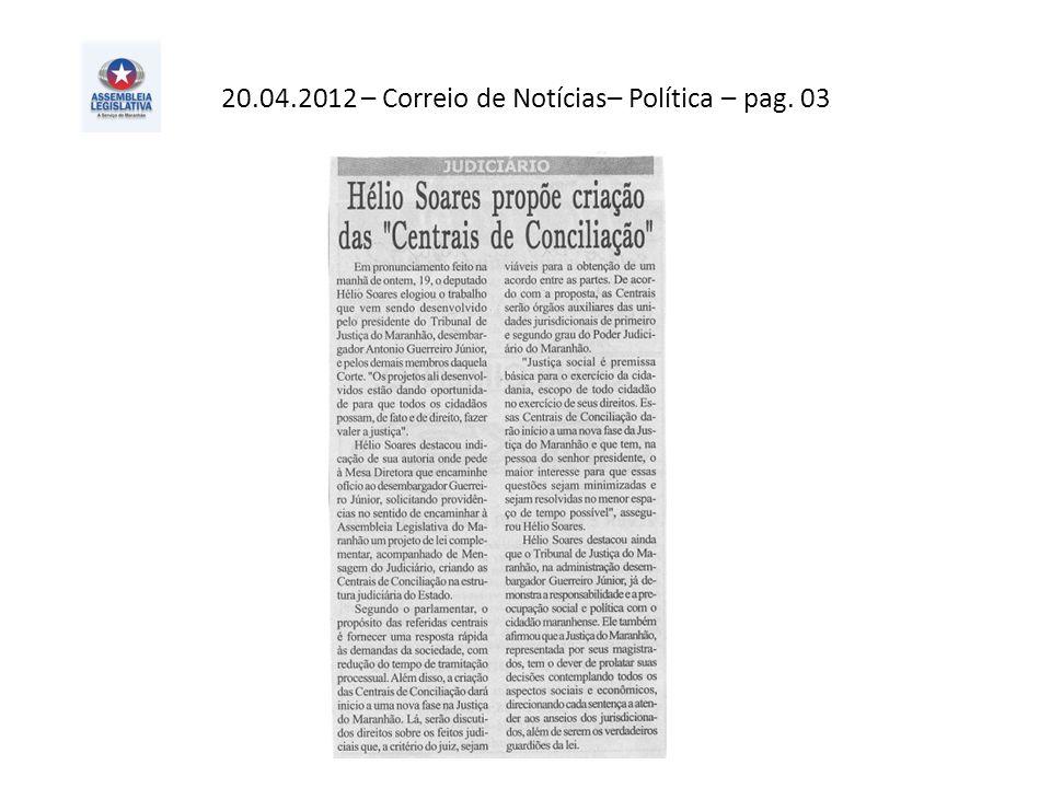 20.04.2012 – Correio de Notícias– Política – pag. 03