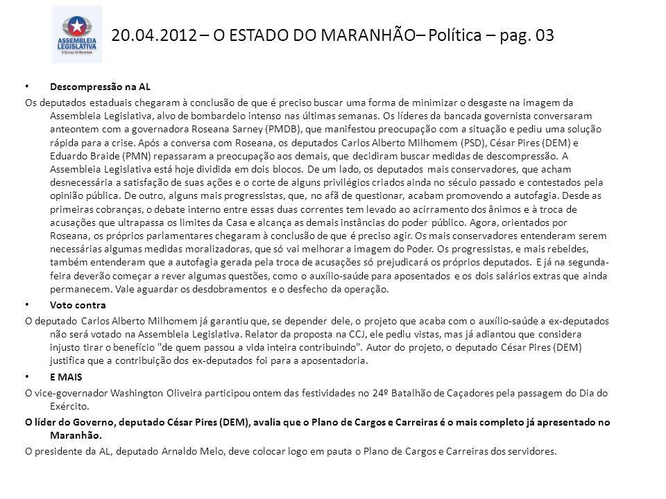 20.04.2012 – O ESTADO DO MARANHÃO– Política – pag.