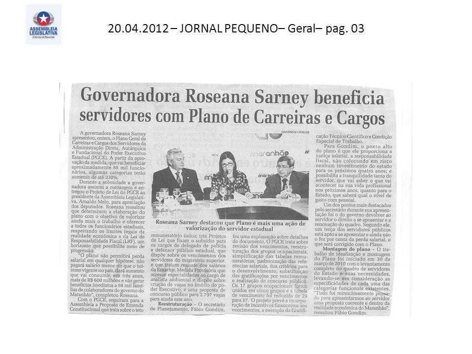 20.04.2012 – JORNAL PEQUENO– Política– pag. 03