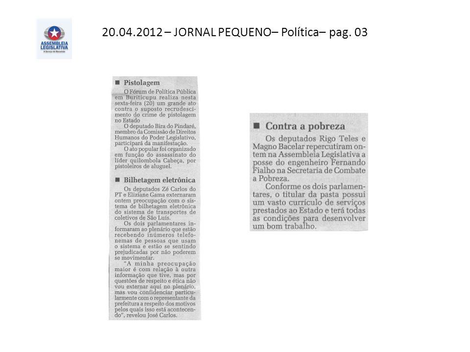 20.04.2012 – O Imparcial– Política – pag. 02
