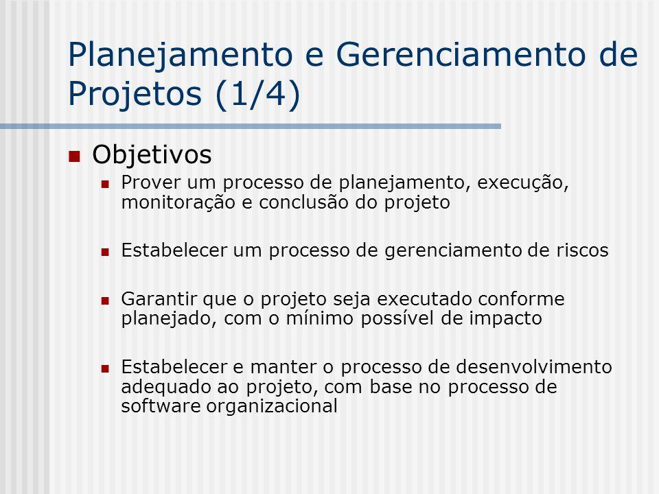 Objetivos Prover um processo de planejamento, execução, monitoração e conclusão do projeto Estabelecer um processo de gerenciamento de riscos Garantir