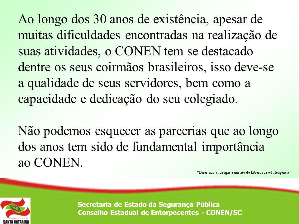 Ao longo dos 30 anos de existência, apesar de muitas dificuldades encontradas na realização de suas atividades, o CONEN tem se destacado dentre os seu