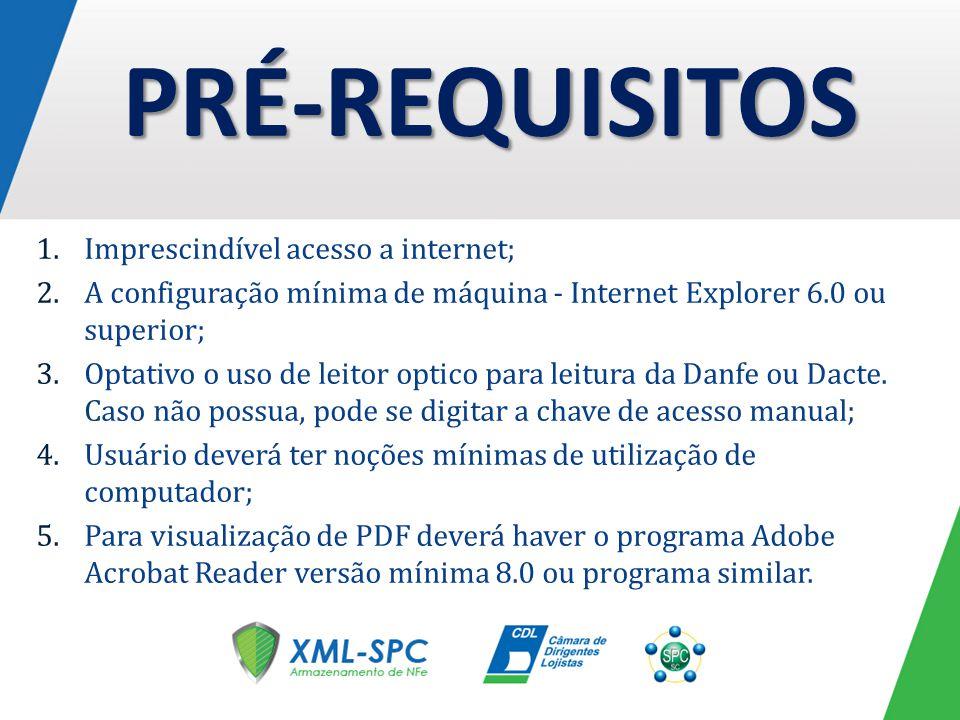 1.Imprescindível acesso a internet; 2.A configuração mínima de máquina - Internet Explorer 6.0 ou superior; 3.Optativo o uso de leitor optico para lei