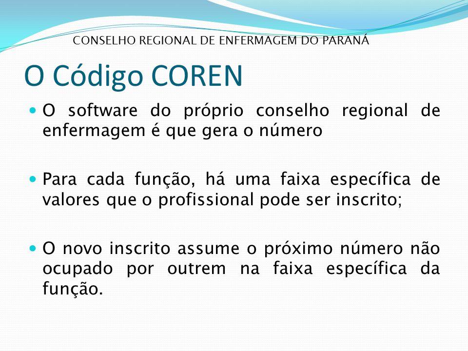 O Código COREN O software do próprio conselho regional de enfermagem é que gera o número Para cada função, há uma faixa específica de valores que o pr