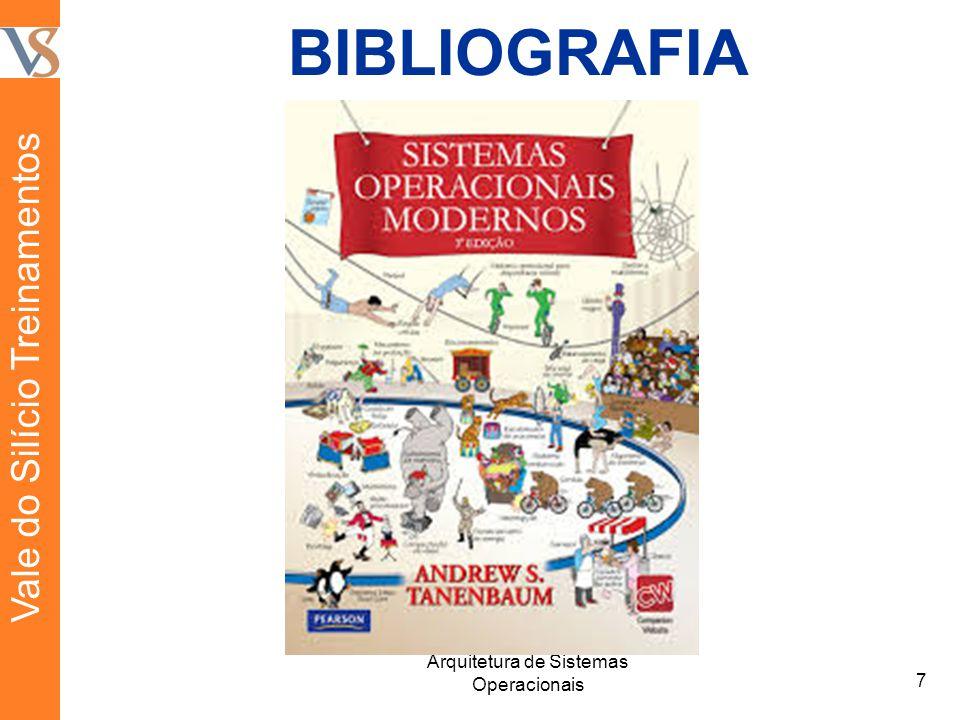 BIBLIOGRAFIA 7 Arquitetura de Sistemas Operacionais Vale do Silício Treinamentos