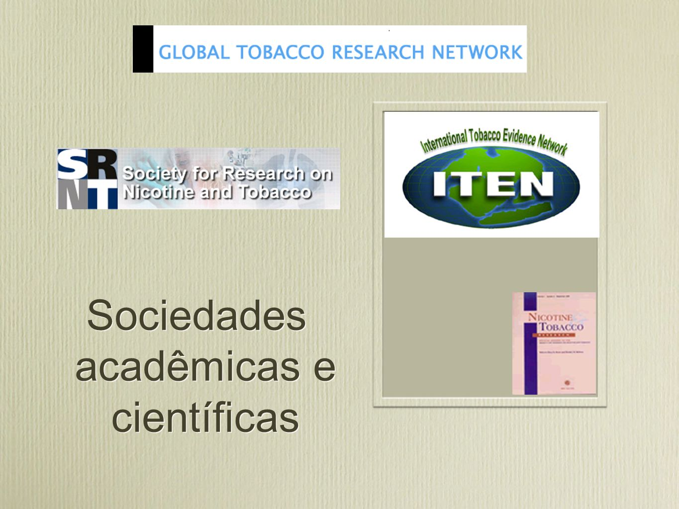Organizações de doenças pulmonares e cardiológicas INTERNATIONAL UNION AGAINST TUBERCULOSIS AND LUNG DISEASE World Lung Foundation ®