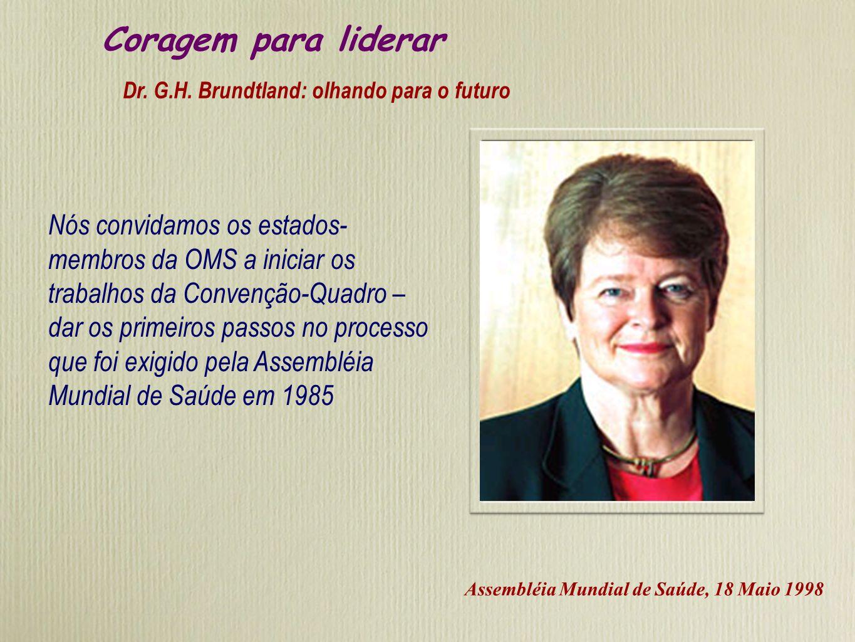 Um modelo de estabelecer uma legislação internacional Passo 1: Convenção-Quadro acordo de cooperação internacional com objetivos amplos e criação de m