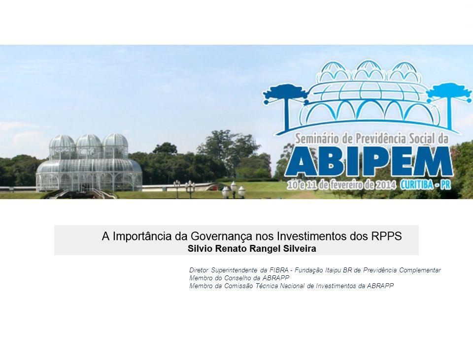 Fevereiro de 2014, Silvio Rangel, slide 1 Diretor Superintendente da FIBRA - Fundação Itaipu BR de Previdência Complementar Membro do Conselho da ABRA