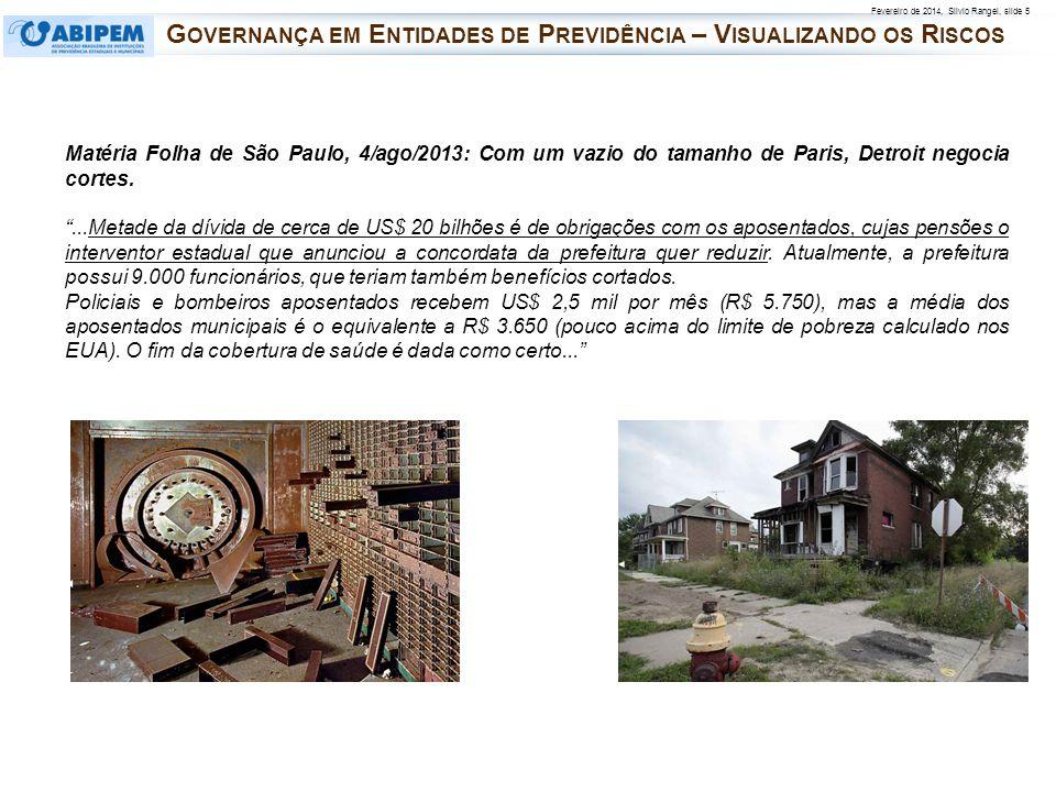 Fevereiro de 2014, Silvio Rangel, slide 5 Matéria Folha de São Paulo, 4/ago/2013: Com um vazio do tamanho de Paris, Detroit negocia cortes....Metade d