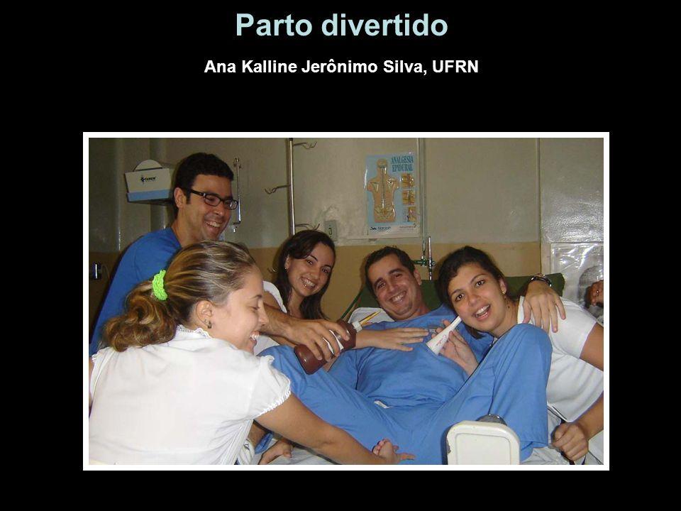 Parto divertido Ana Kalline Jerônimo Silva, UFRN