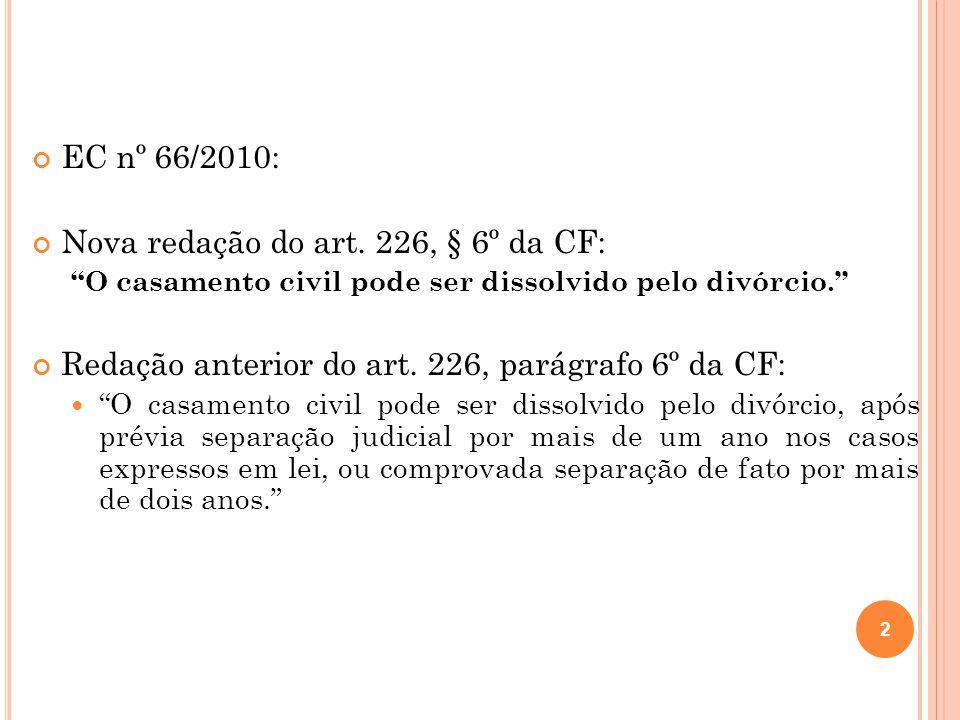 EC nº 66/2010: Nova redação do art.