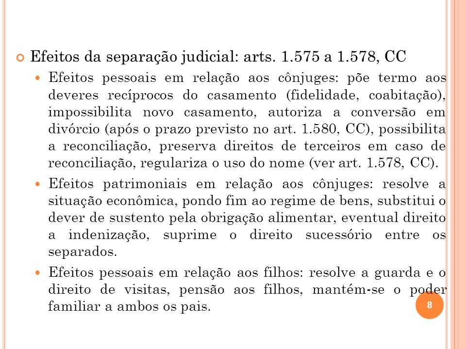 Efeitos da separação judicial: arts.