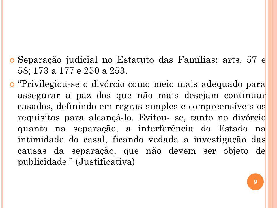 Separação judicial no Estatuto das Famílias: arts.