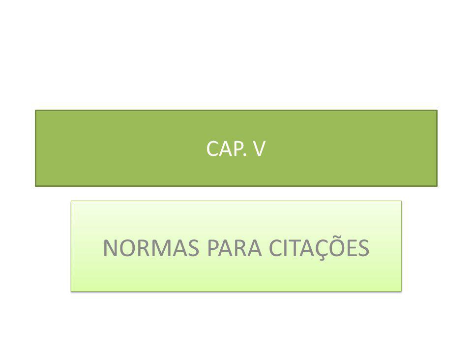 CAP. V NORMAS PARA CITAÇÕES