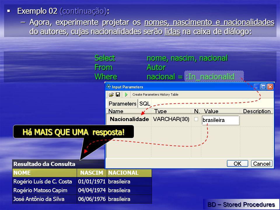 Resultado da Consulta NOMENASCIMNACIONAL Rogério Luís de C.