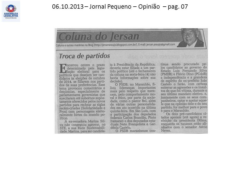 06.10.2013 – Jornal Pequeno – Opinião – pag. 07