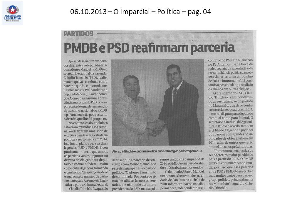 06.10.2013 – O Imparcial – Política – pag. 04