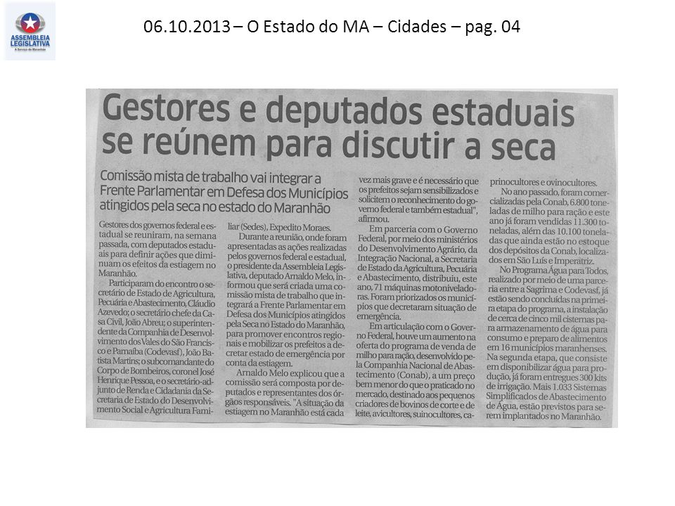 06.10.2013 – O Estado do MA – Cidades – pag. 04