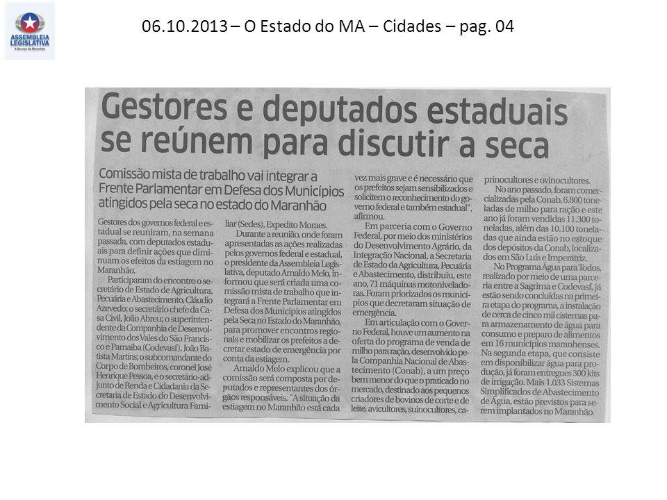 06.10.2013 – O Estado do MA – Cidades – pag. 04