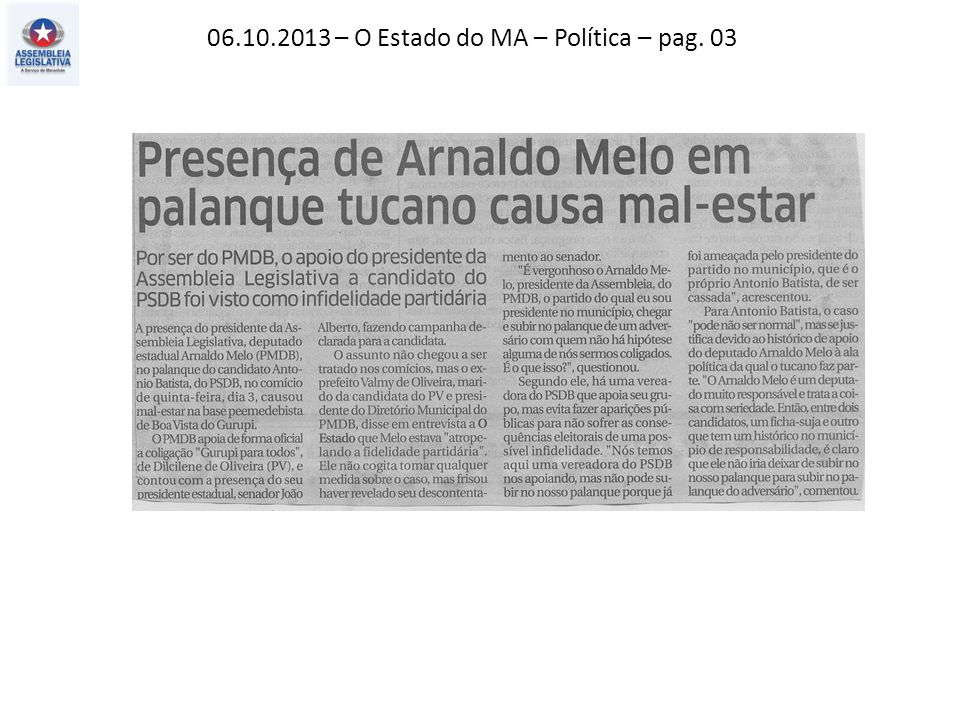 06.10.2013 – O Estado do MA – Política – pag. 03