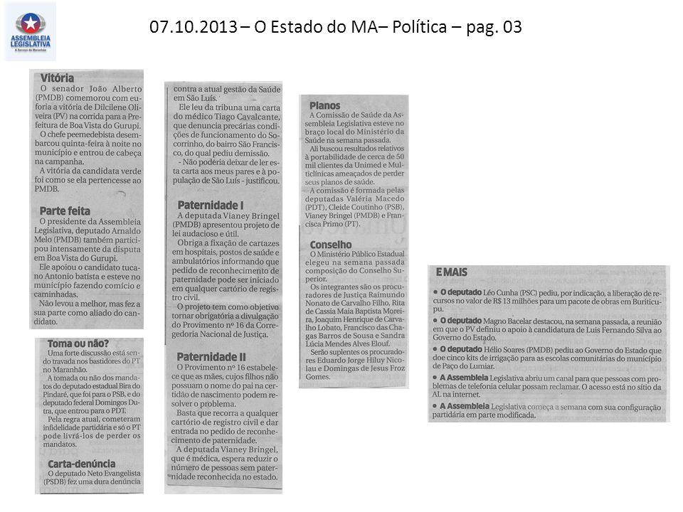 07.10.2013 – O Estado do MA – Política – pag. 02